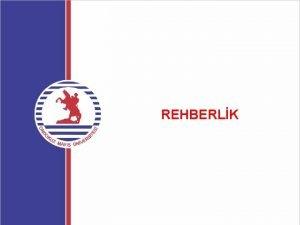 REHBERLK REHBERLK TRLER REHBERLK TRLER PROBLEM ALANLARINA GRE