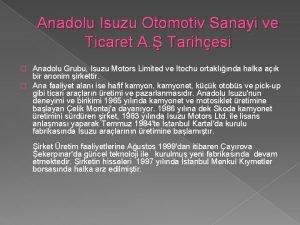 Anadolu Isuzu Otomotiv Sanayi ve Ticaret A Tarihesi