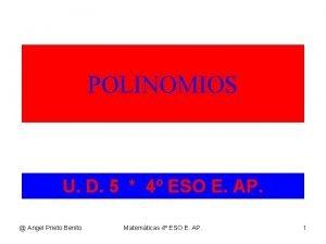 POLINOMIOS U D 5 4 ESO E AP