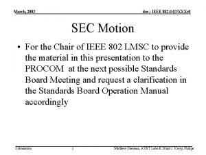 March 2003 doc IEEE 802 0 03XXXr 0