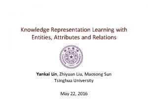 Knowledge Representation Learning with Entities Attributes and Relations