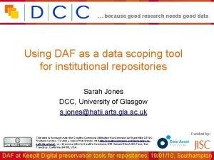 because good research needs good data Using DAF
