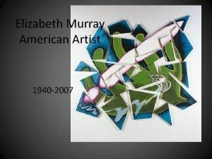 Elizabeth Murray American Artist 1940 2007 Elizabeth Murray