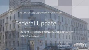 Federal Update Budget Finance Federal Select Committee March