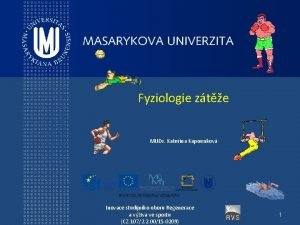Fyziologie zte MUDr Kateina Kapounkov Inovace studijnho oboru