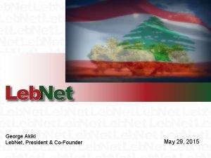 George Akiki Leb Net President CoFounder May 29
