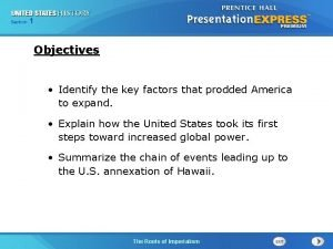 125 Section Chapter Section 1 Objectives Identify the