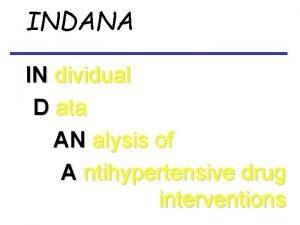 INDANA IN dividual D ata AN alysis of