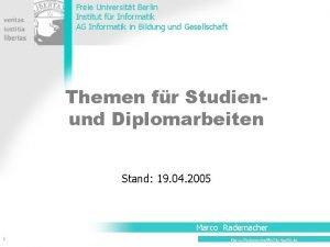 Freie Universitt Berlin Institut fr Informatik AG Informatik