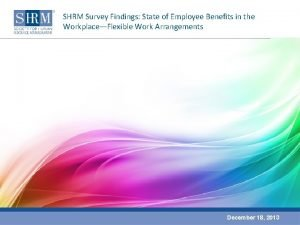 SHRM Survey Findings State of Employee Benefits in