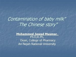 Contamination of baby milk The Chinese story Mohammed