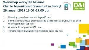 Workshop worklife balance Charterbijeenkomst Diversiteit in Bedrijf 26