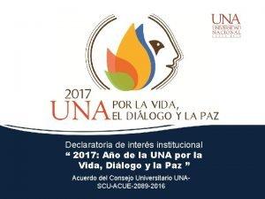 Declaratoria de inters institucional 2017 Ao de la
