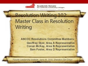 Resolution Writing 102 Master Class in Resolution Writing