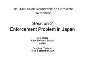 The 2006 Asian Roundtable on Corporate Governance Session