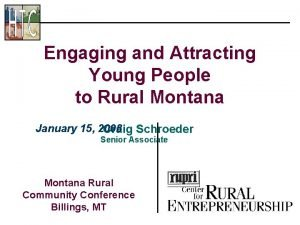 Engaging and Attracting Young People to Rural Montana