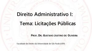 Direito Administrativo I Tema Licitaes Pblicas PROF DR