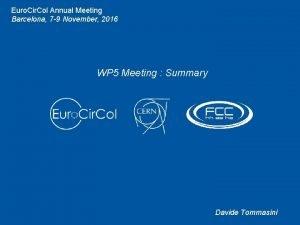 Euro Cir Col Annual Meeting Barcelona 7 9