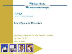 ApexEpic and Research Academic Senate Clinical Affairs Committee
