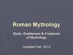 Roman Mythology Gods Goddesses Creatures of Mythology Updated