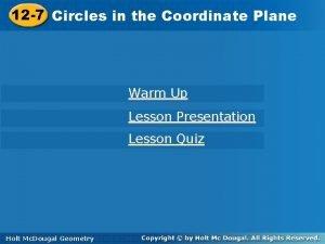 12 7 Circlesininthe the Coordinate Plane Warm Up