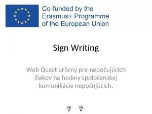 Sign Writing Web Quest uren pre nepoujcich iakov