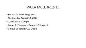 WCLA MCLE 8 12 15 Return To Work