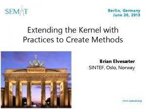 Berlin Germany June 20 2013 Extending the Kernel