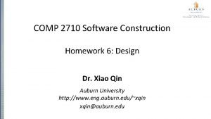 COMP 2710 Software Construction Homework 6 Design Dr