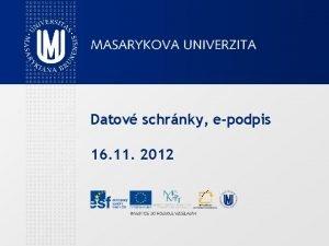 Datov schrnky epodpis 16 11 2012 Datov schrnky