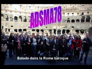 ADSMA dans la Rome baroque Balade dans la