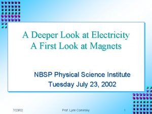 A Deeper Look at Electricity A First Look