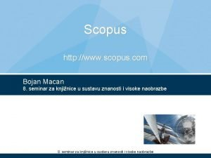 Scopus http www scopus com Bojan Macan 8