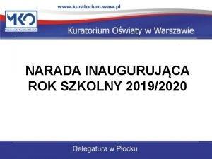 NARADA INAUGURUJCA ROK SZKOLNY 20192020 Kierunki realizacji polityki