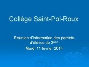 Collge SaintPolRoux Runion dinformation des parents dlves de