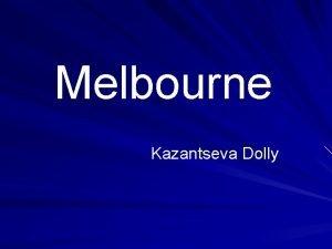 Melbourne Kazantseva Dolly Best of Melbourne Views The