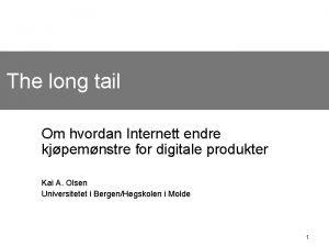 The long tail Om hvordan Internett endre kjpemnstre