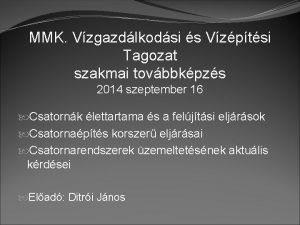 MMK Vzgazdlkodsi s Vzptsi Tagozat szakmai tovbbkpzs 2014