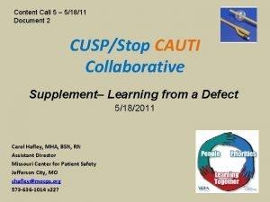 Content Call 5 51811 Document 2 CUSPStop CAUTI