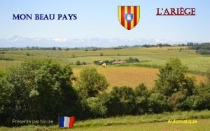 Mon beau pays Prsent par Nicole Larige Automatique