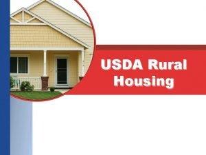 USDA Rural Housing What is Rural Development The