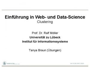 Einfhrung in Web und DataScience Clustering Prof Dr