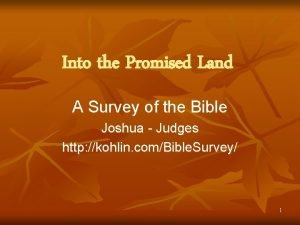 Into the Promised Land A Survey of the