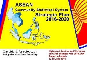 ASEAN Community Statistical System Strategic Plan 2016 2020