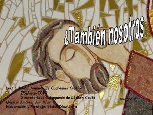 Lectio divina Domingo IV Cuaresma Ciclo A 25