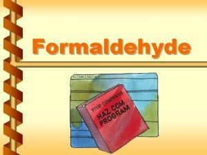 Formaldehyde Regulation v Regulated areas 1 a Regulation