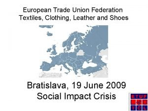 European Trade Union Federation Textiles Clothing Leather and