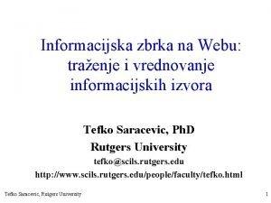 Informacijska zbrka na Webu traenje i vrednovanje informacijskih