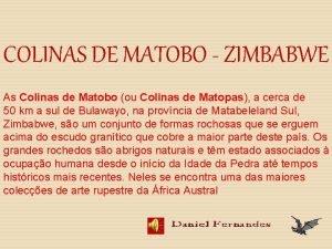 COLINAS DE MATOBO ZIMBABWE As Colinas de Matobo