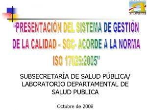 SUBSECRETARA DE SALUD PBLICA LABORATORIO DEPARTAMENTAL DE SALUD